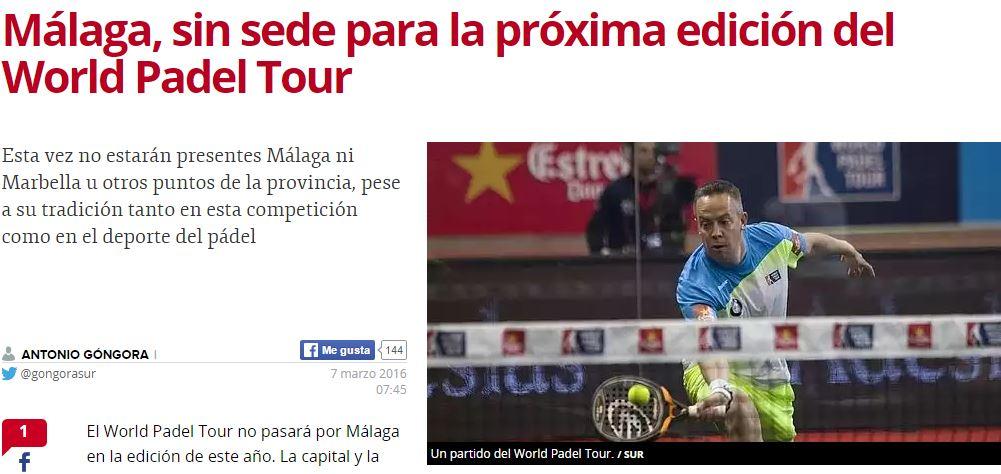 El Diario Sur publicaba a primera hora que Málaga se quedaría sin ser sede del World Padel Tour 2016