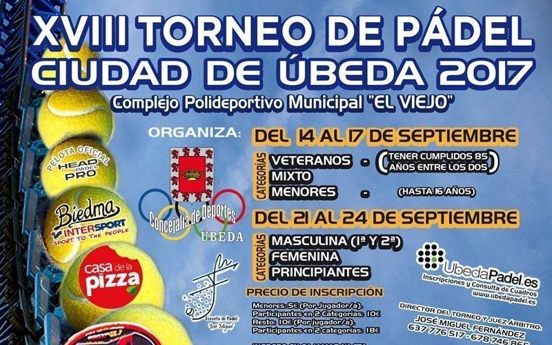 Todo preparado para el XVIII Torneo de Pádel Ciudad de Úbeda 2017
