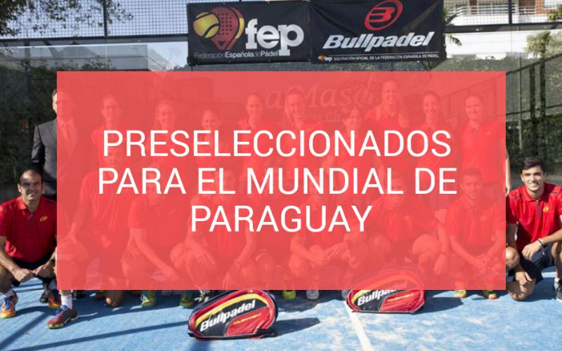 Lista de preseleccionados para el Mundial de Pádel de Paraguay