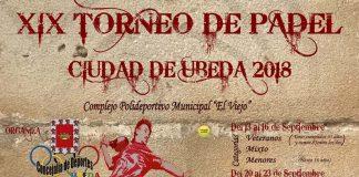 Septiembre trae la XIX Torneo de pádel Ciudad de Úbeda