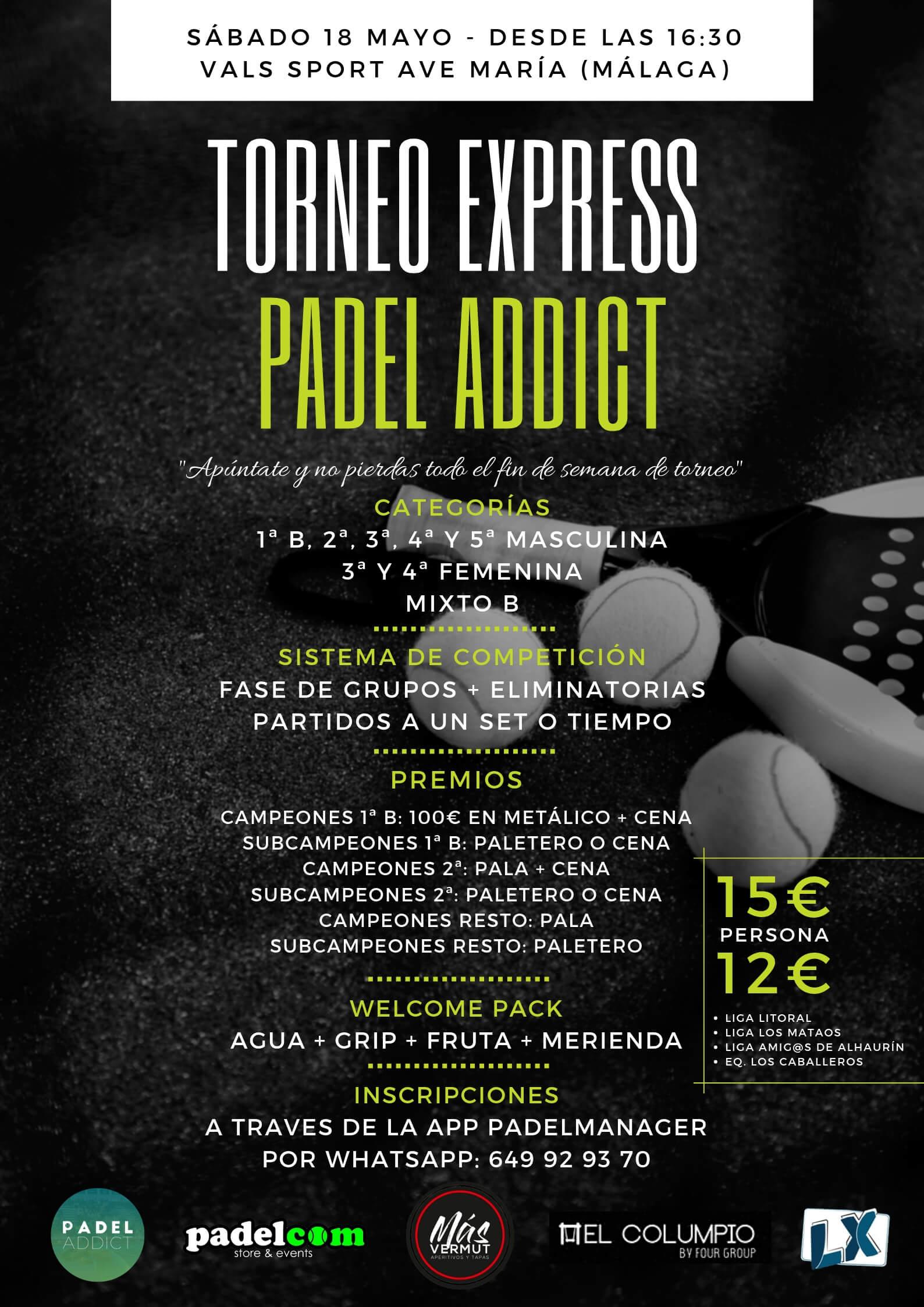 Torneo Express Padel Addict el 18 de mayo en Vals Sport Ave María