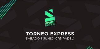 ¡Apúntate ya al Torneo Express Sportmadness en CR5 Pádel este 8 de junio!