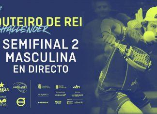 Sigue en directo el streaming de las semifinales Outeiro de Rei Challenger