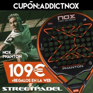 Llévate con Padel Addict y Streetpadel la NOX PHANTON por tan solo 109€ (+ regalos de la web) Cupón: ADDICTNOX