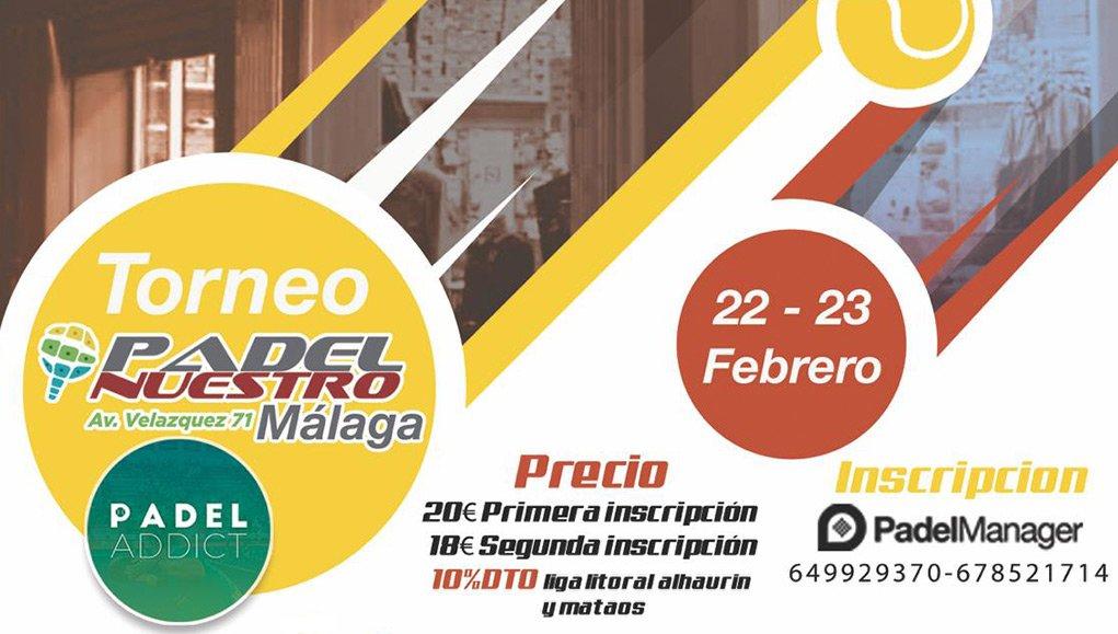 Apúntate ya al Torneo Padel Nuestro Málaga del 22 al 23 de febrero en Pádel Málaga Indoor
