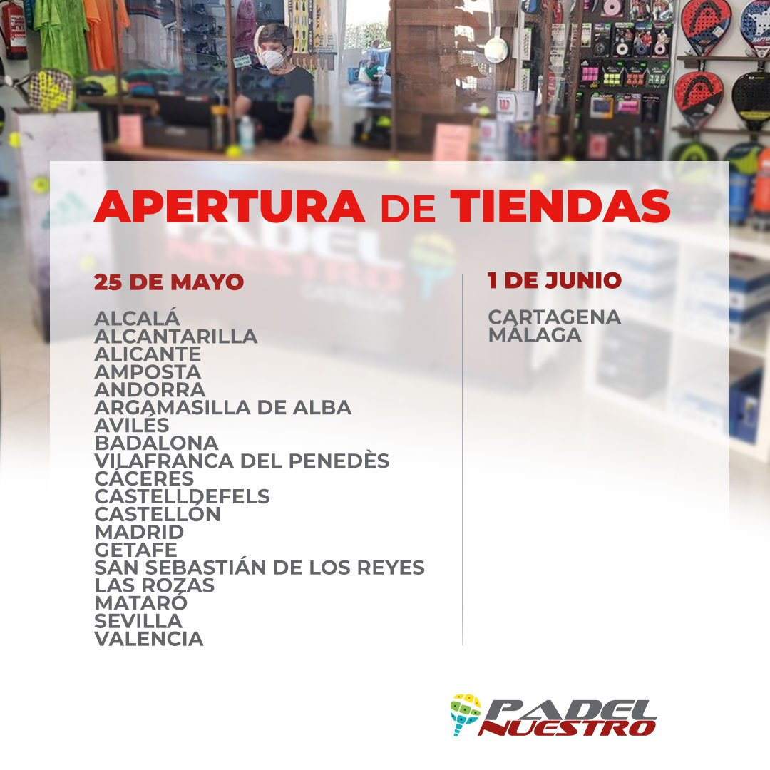 Fecha de reapertura de las tiendas Padel Nuestro en España