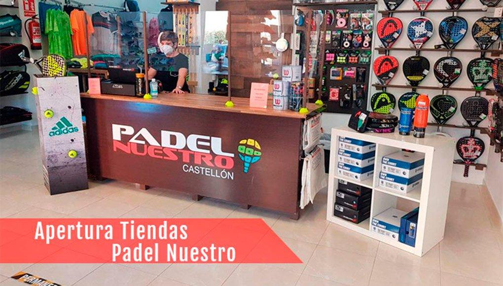 Las tiendas Padel Nuestro vuelven a la actividad tras la cuarentena