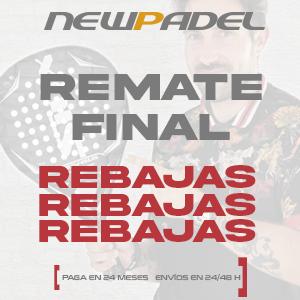 ¡Remate final de las Rebajas en NewPadel!