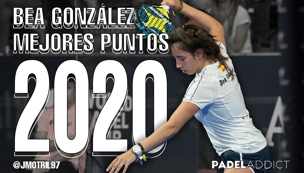 Los mejores puntos de Bea González en el World Padel Tour en 2020
